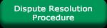 Dispute Resolution Procedure